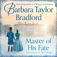 Master of His Fate - Barbara Taylor Bradford - audiobook
