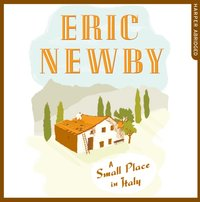 Small Place in Italy - Eric Newby - audiobook