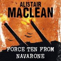 Force Ten from Navarone - Alistair MacLean - audiobook