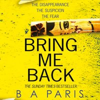 Bring Me Back - B A Paris - audiobook