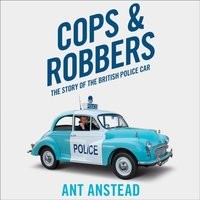 Cops And Robbers - Ant Anstead - audiobook