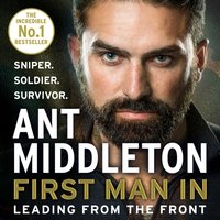 First Man In - Ant Middleton - audiobook
