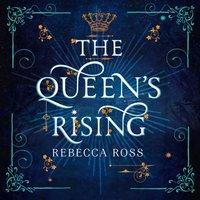Queen's Rising - Rebecca Ross - audiobook