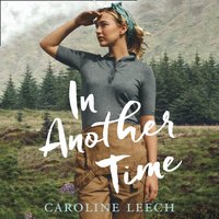 In Another Time - Caroline Leech - audiobook