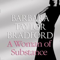Woman of Substance - Barbara Taylor Bradford - audiobook