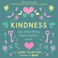 Kindness - The Little Thing that Matters Most - Jaime Thurston - audiobook