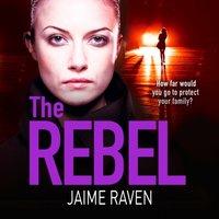 Rebel - Jaime Raven - audiobook