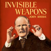 Invisible Weapons - John Rhode - audiobook