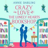 Crazy in Love at the Lonely Hearts Bookshop - Annie Darling - audiobook