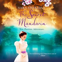 Secret Mandarin - Sara Sheridan - audiobook