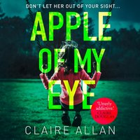 Apple of My Eye - Claire Allan - audiobook
