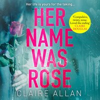 Her Name Was Rose - Claire Allan - audiobook