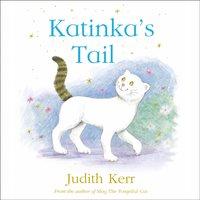 Katinka's Tail - Judith Kerr - audiobook