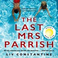 Last Mrs Parrish - Liv Constantine - audiobook