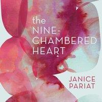 Nine-Chambered Heart - Janice Pariat - audiobook