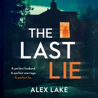 Last Lie - Alex Lake - audiobook