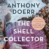 Shell Collector - Anthony Doerr - audiobook