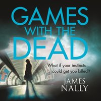 Games with the Dead: A PC Donal Lynch Thriller - James Nally - audiobook