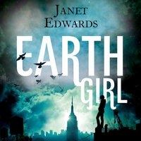 Earth Girl - Janet Edwards - audiobook