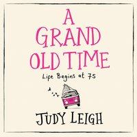 Grand Old Time - Judy Leigh - audiobook