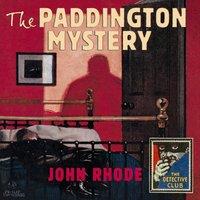 Paddington Mystery (Detective Club Crime Classics) - John Rhode - audiobook