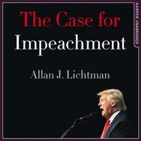 Case for Impeachment - Allan J. Lichtman - audiobook