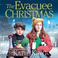 Evacuee Christmas - Katie King - audiobook