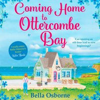 Coming Home To Ottercombe Bay - Bella Osborne - audiobook
