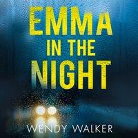 Emma in the Night - Wendy Walker - audiobook