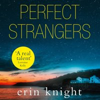Perfect Strangers - Erin Knight - audiobook