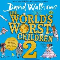 World's Worst Children 2 - David Walliams - audiobook