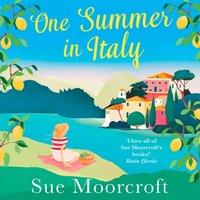 One Summer in Italy - Sue Moorcroft - audiobook