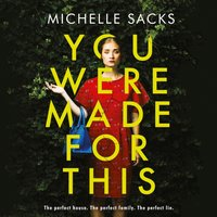 You Were Made for This - Michelle Sacks - audiobook