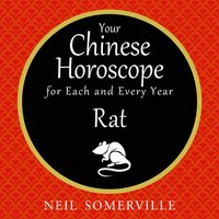 Your Chinese Horoscope for Each and Every Year - Rat - Neil Somerville - audiobook