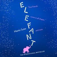 Elefant - Martin Suter - audiobook