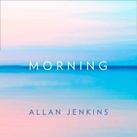 Morning - Allan Jenkins - audiobook