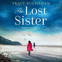 Lost Sister - Tracy Buchanan - audiobook