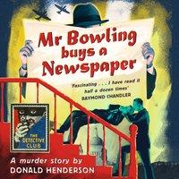 Mr Bowling Buys a Newspaper - Donald Henderson - audiobook