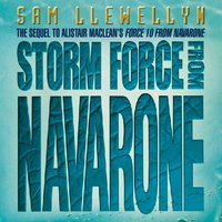 Storm Force from Navarone - Sam Llewellyn - audiobook