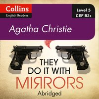 They Do It With Mirrors: B2+ - Agatha Christie - audiobook