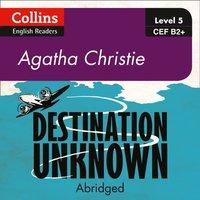 Destination Unknown: B2+ - Agatha Christie - audiobook