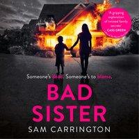 Bad Sister - Sam Carrington - audiobook