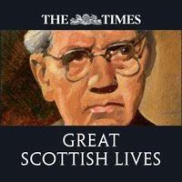 Times Great Scottish Lives - Magnus Linklater - audiobook
