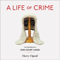 Life of Crime - Harry Ognall - audiobook