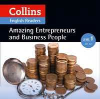 Amazing Entrepreneurs & Business People: A2 (Collins Amazing People ELT Readers) - Helen Parker - audiobook