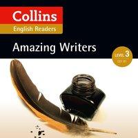 Amazing Writers: B1 (Collins Amazing People ELT Readers) - Anne Collins - audiobook