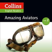 Amazing Aviators - F. H. Cornish - audiobook