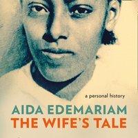 Wife's Tale - Aida Edemariam - audiobook