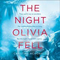 Night Olivia Fell - Christina McDonald - audiobook