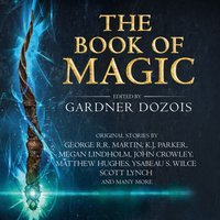 Book of Magic: A collection of stories by various authors